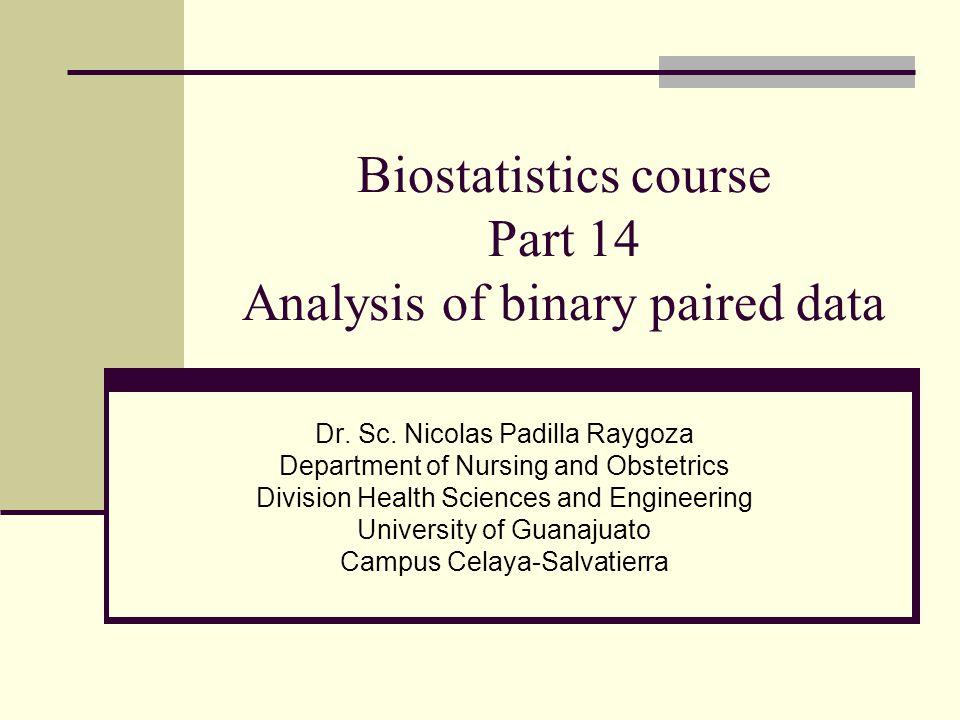 Biostatistics course Part 14 Analysis of binary paired data