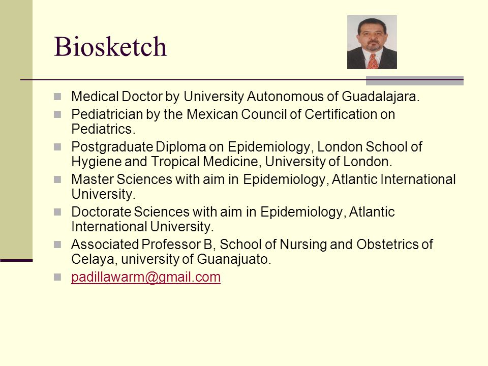 Biosketch Medical Doctor by University Autonomous of Guadalajara.