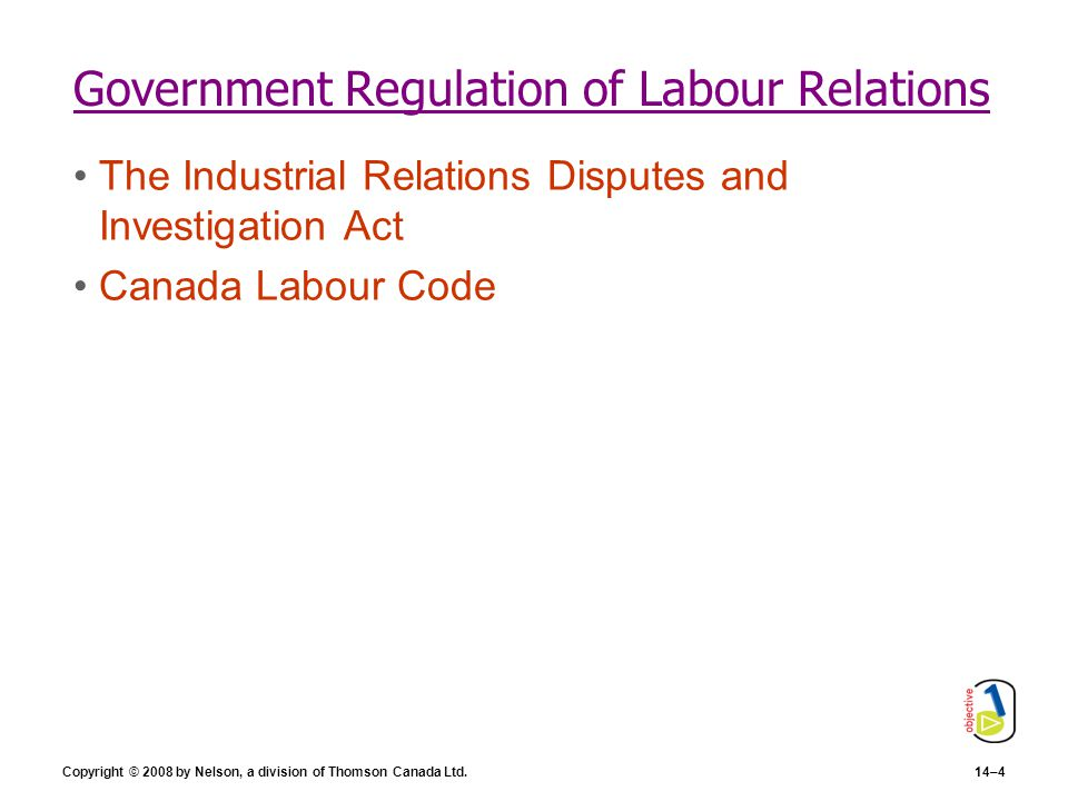Government Regulation of Labour Relations