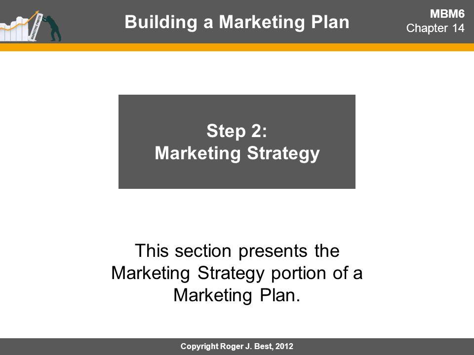 Building a Marketing Plan Step 2: Marketing Strategy