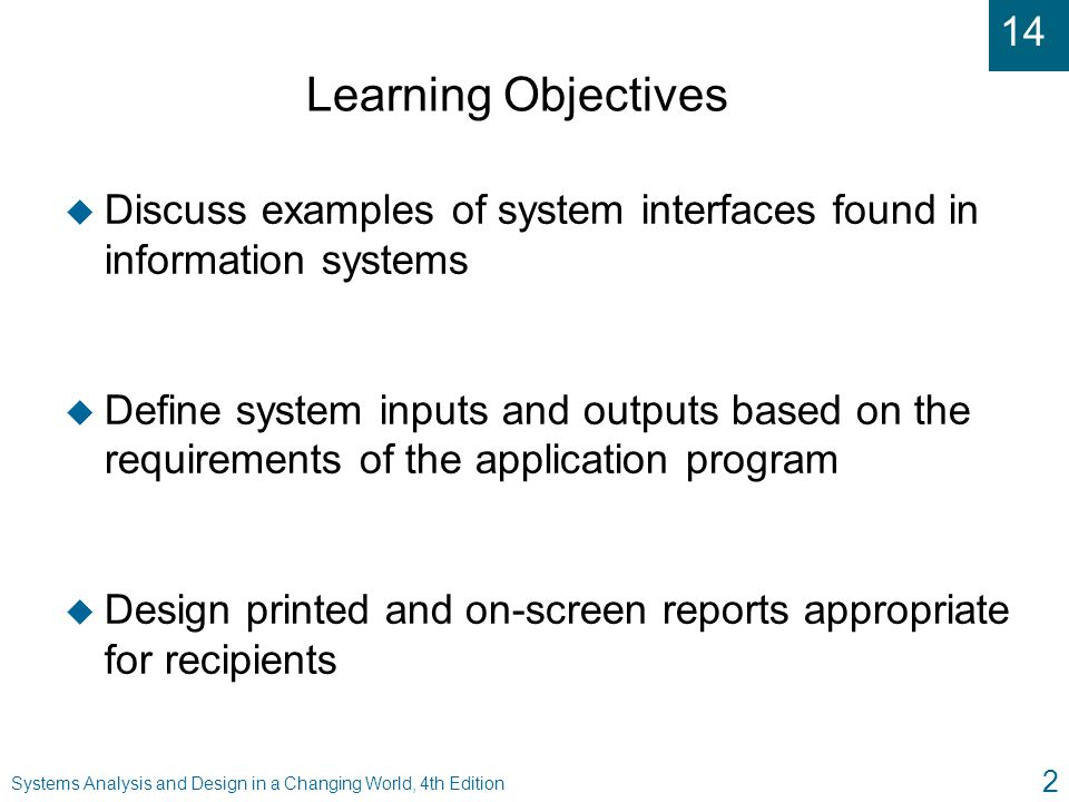 Learning Objectives Discuss examples of system interfaces found in information systems.