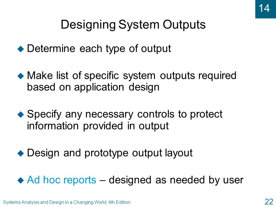 Designing System Outputs