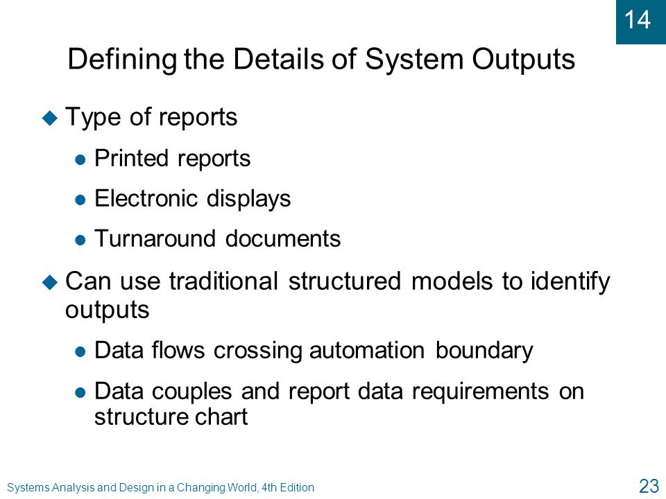 Defining the Details of System Outputs