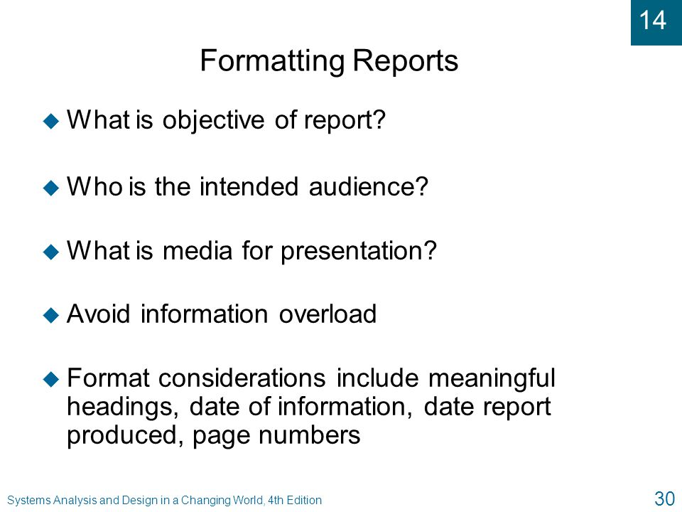 Formatting Reports What is objective of report
