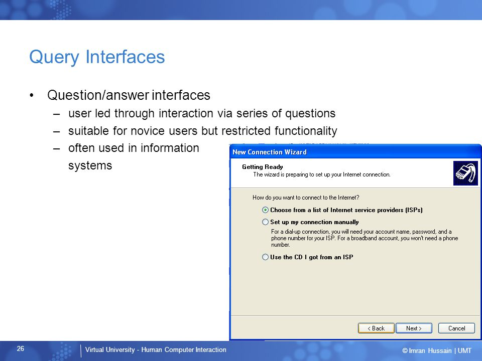 Query Interfaces Question/answer interfaces