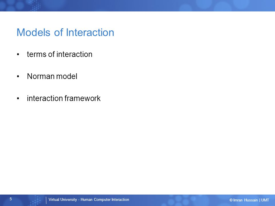 Models of Interaction terms of interaction Norman model