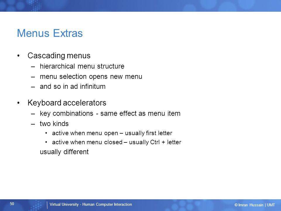 Menus Extras Cascading menus Keyboard accelerators