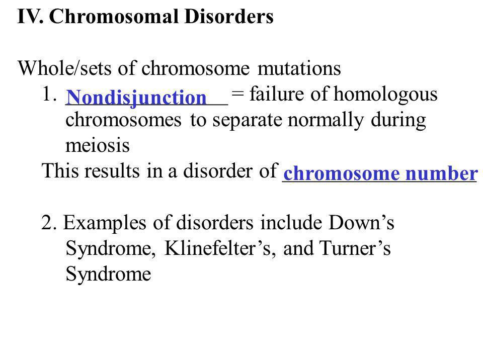 IV. Chromosomal Disorders