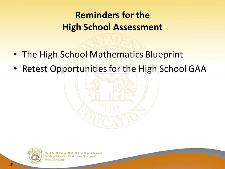 Reminders for the High School Assessment