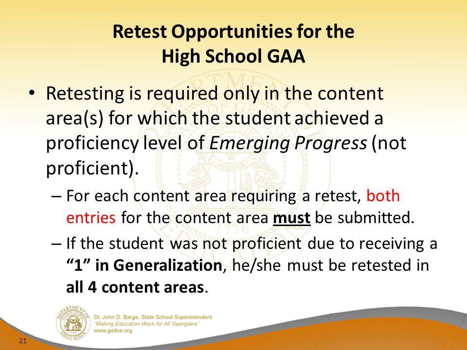 Retest Opportunities for the High School GAA