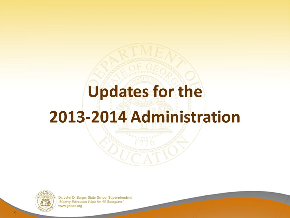Updates for the 2013-2014 Administration