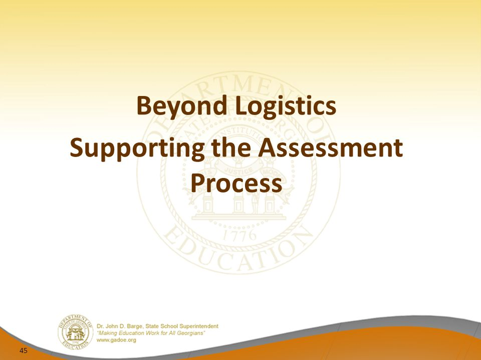 Supporting the Assessment Process