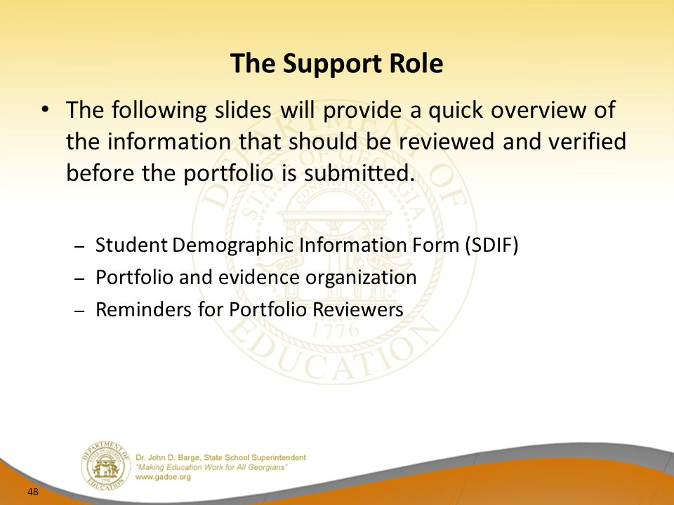 The Support Role