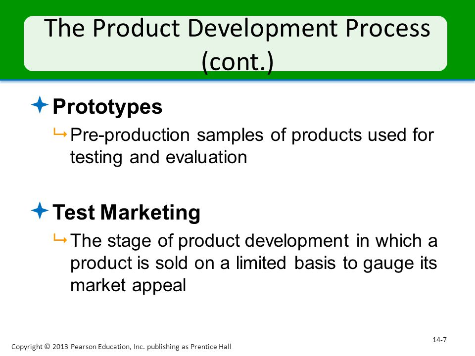 The Product Development Process (cont.)