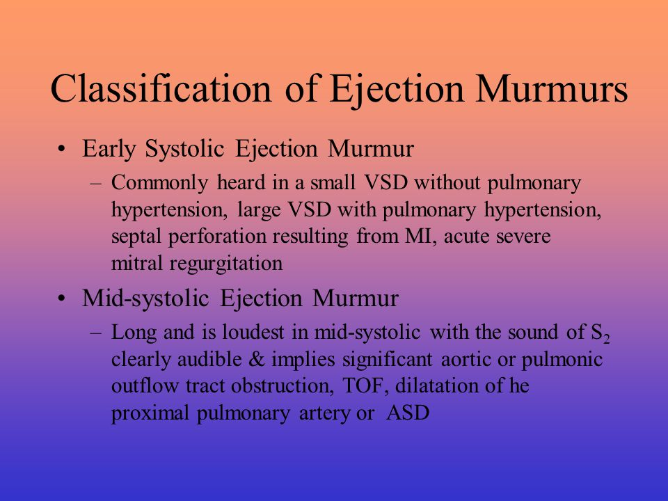 Classification of Ejection Murmurs
