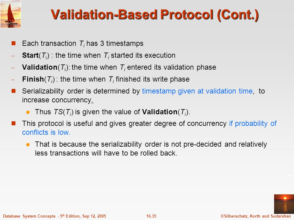 Validation-Based Protocol (Cont.)