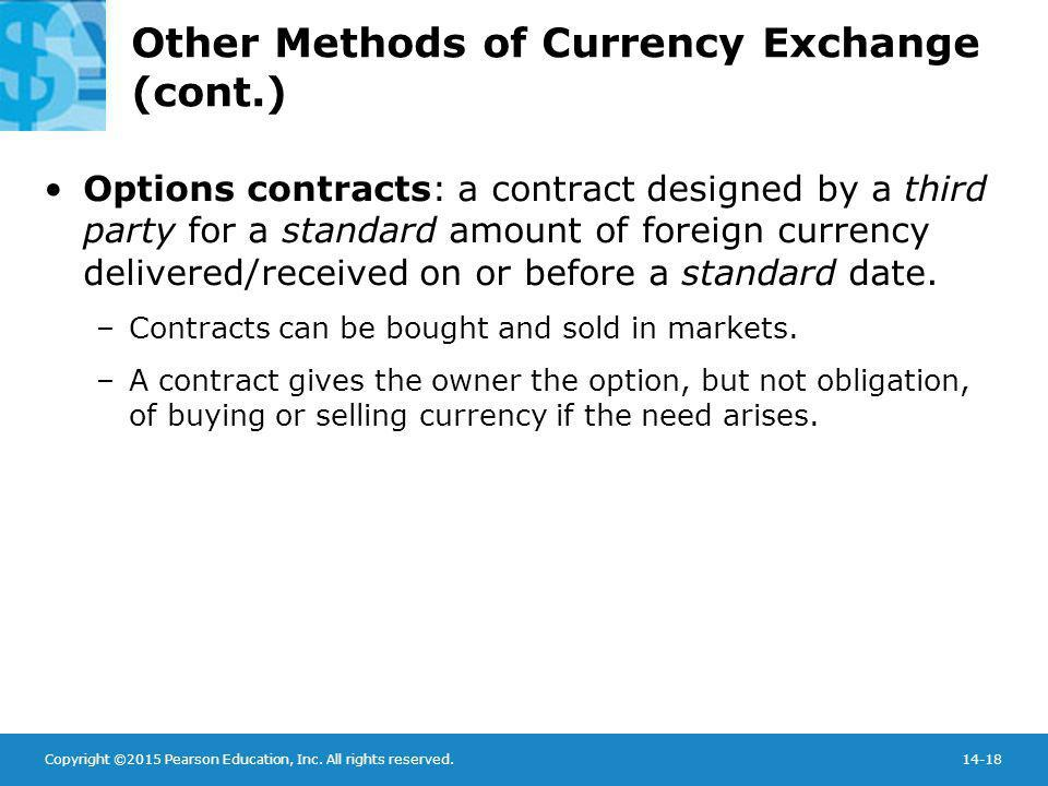 Other Methods of Currency Exchange (cont.)