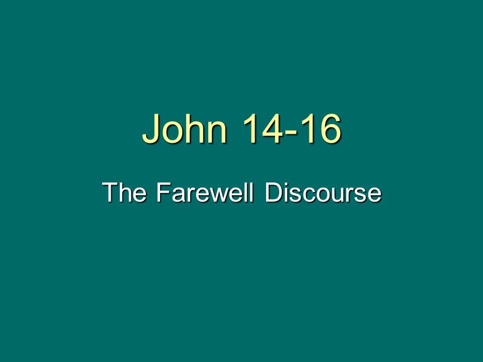 The Farewell Discourse
