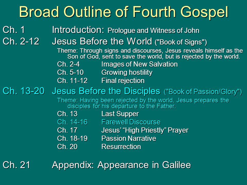 Broad Outline of Fourth Gospel
