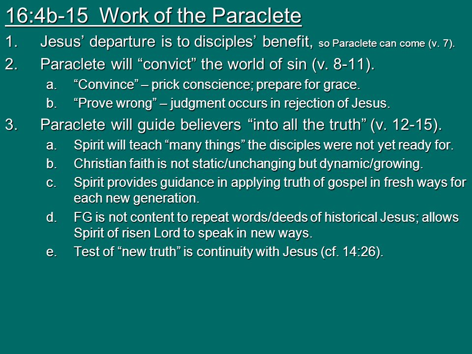 16:4b-15 Work of the Paraclete