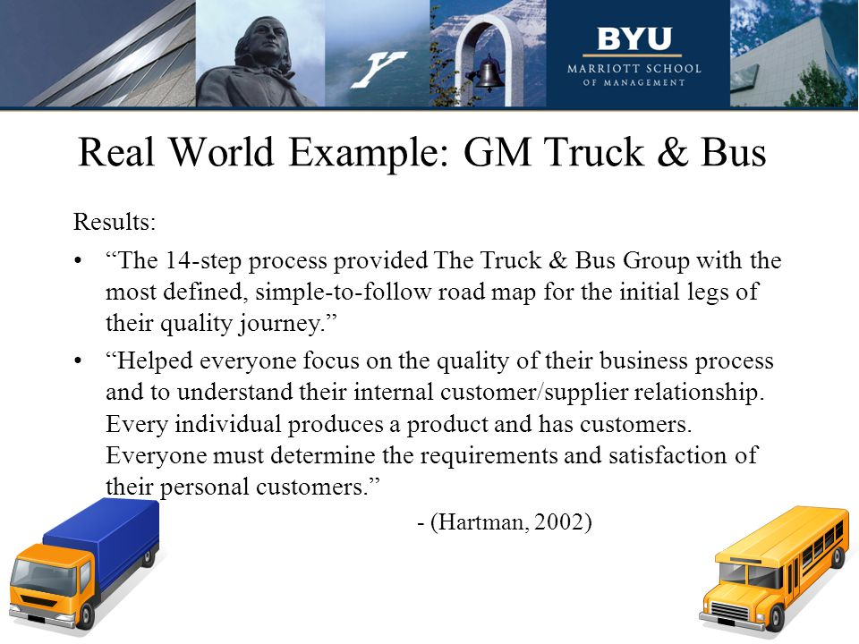 Real World Example: GM Truck & Bus