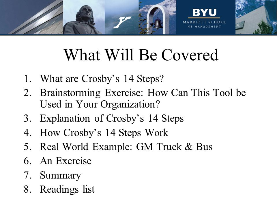 What Will Be Covered What are Crosby's 14 Steps