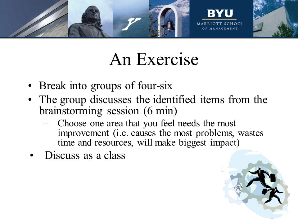 An Exercise Break into groups of four-six