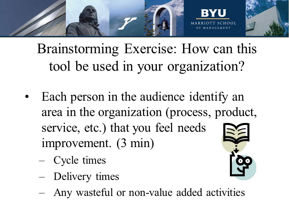 Brainstorming Exercise: How can this tool be used in your organization