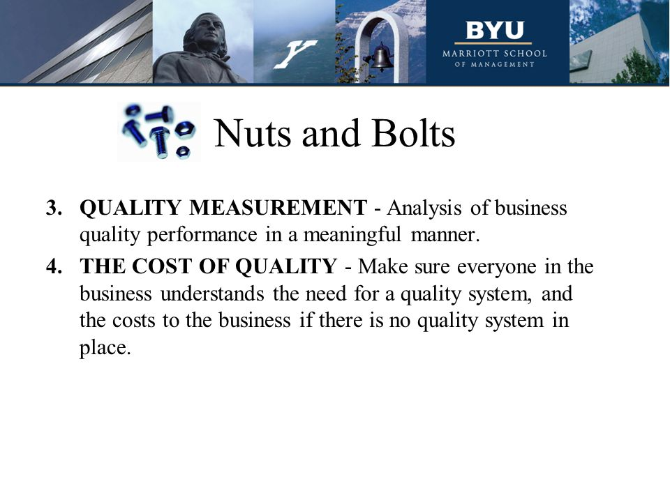 Nuts and Bolts QUALITY MEASUREMENT - Analysis of business quality performance in a meaningful manner.