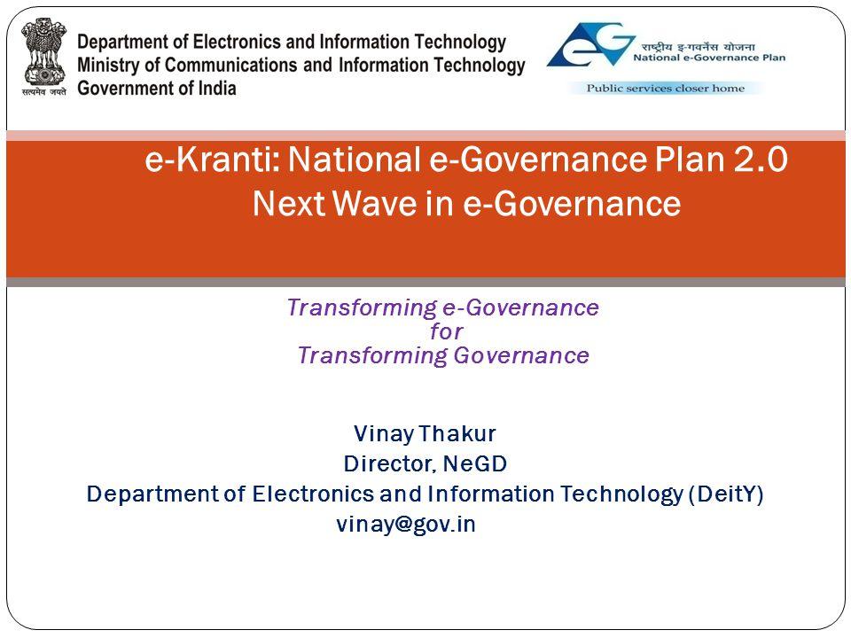 e-Kranti: National e-Governance Plan 2.0 Next Wave in e-Governance