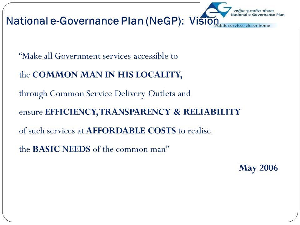 National e-Governance Plan (NeGP): Vision