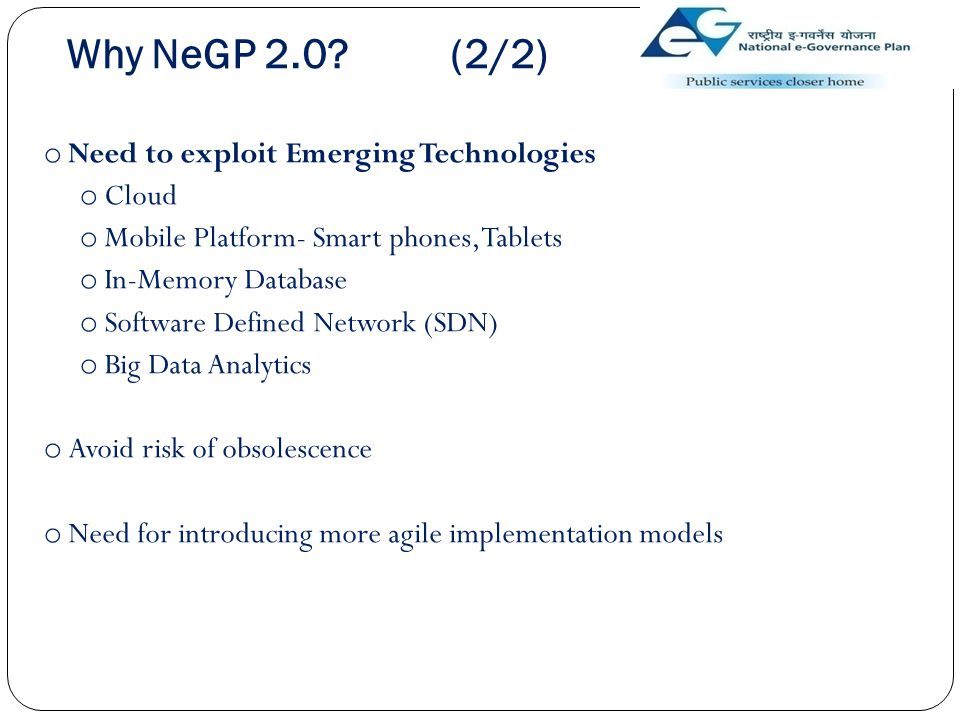 Why NeGP 2.0 (2/2) Need to exploit Emerging Technologies Cloud