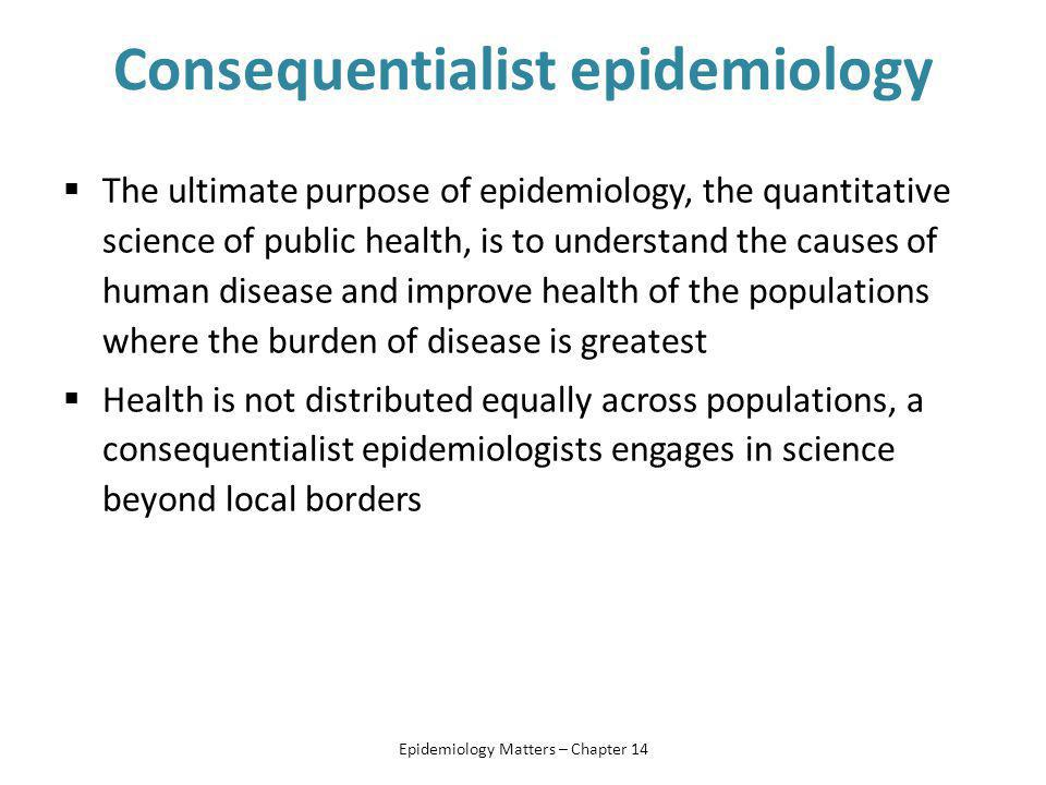 Consequentialist epidemiology
