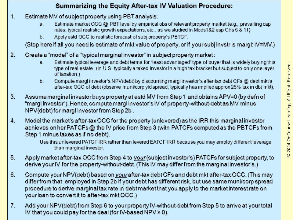 Summarizing the Equity After-tax IV Valuation Procedure: