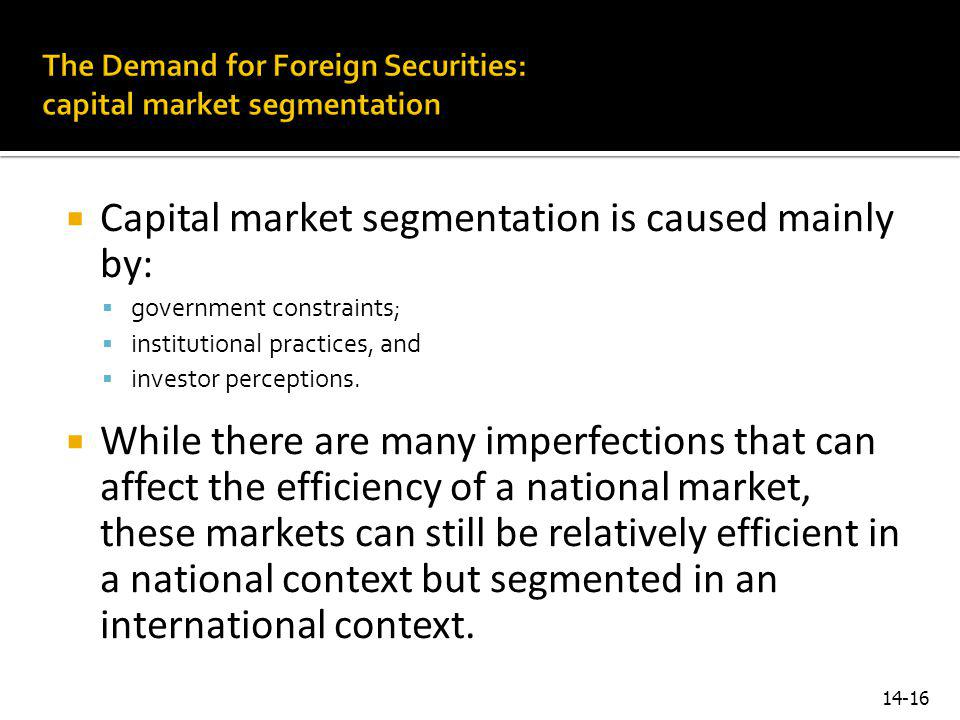 The Demand for Foreign Securities: capital market segmentation