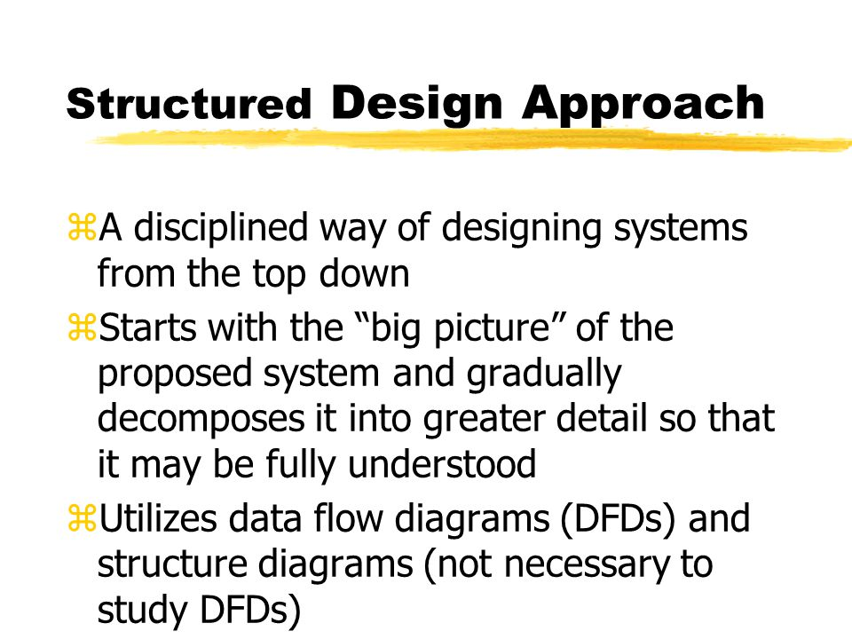 Structured Design Approach