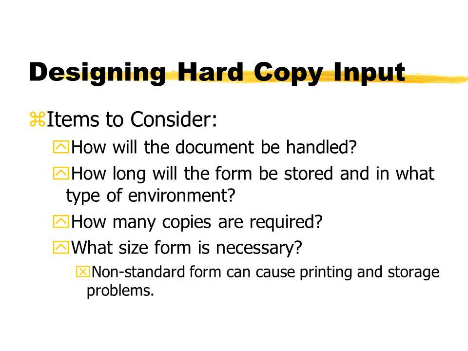 Designing Hard Copy Input