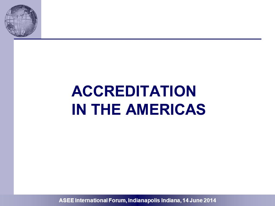 ACCREDITATION In the AMERICAS