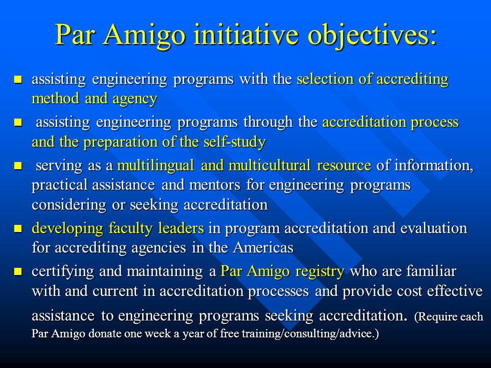 Par Amigo initiative objectives: