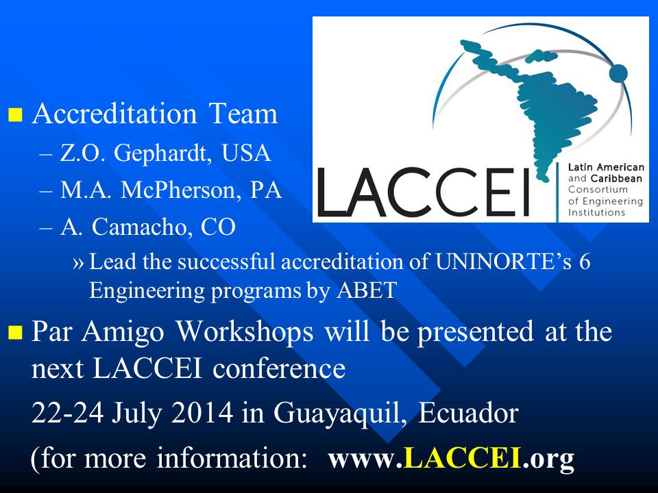 Par Amigo Workshops will be presented at the next LACCEI conference