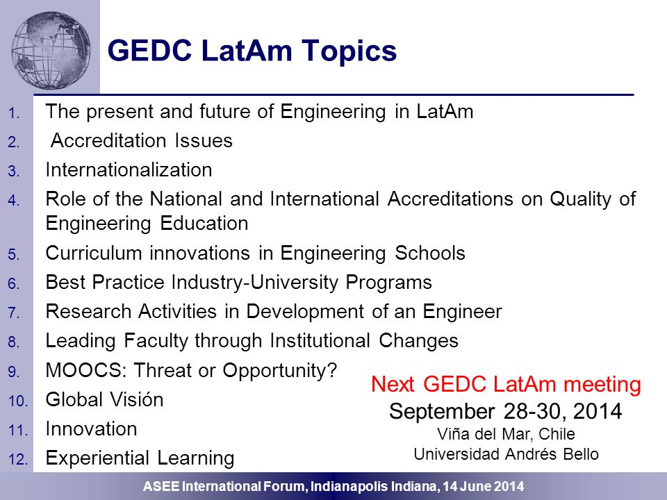 GEDC LatAm Topics Next GEDC LatAm meeting September 28-30, 2014