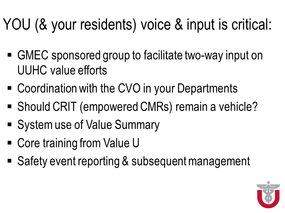 YOU (& your residents) voice & input is critical: