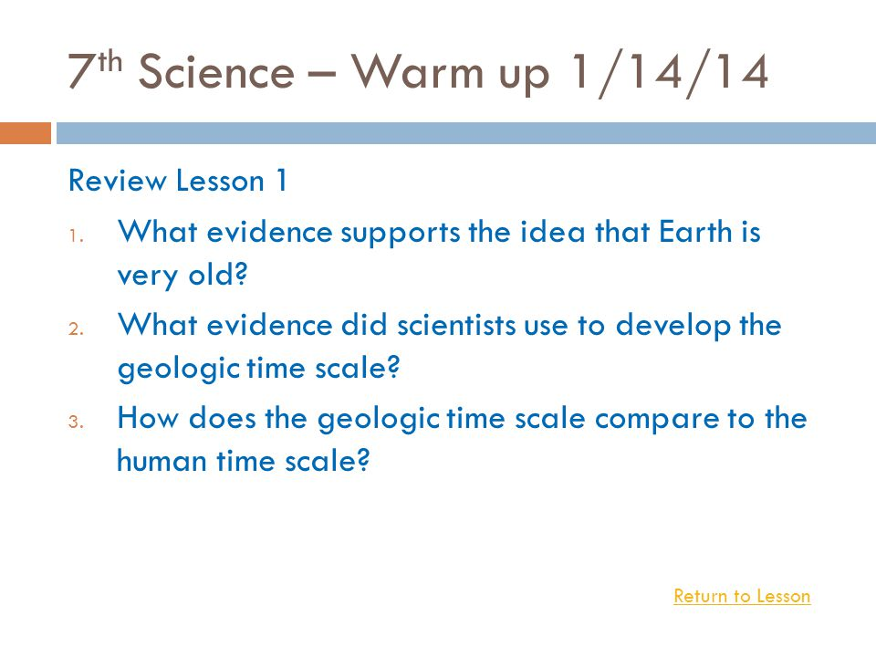 7th Science – Warm up 1/14/14 Review Lesson 1