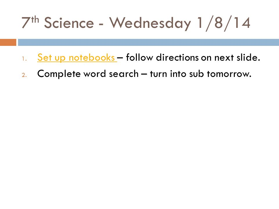 7th Science - Wednesday 1/8/14