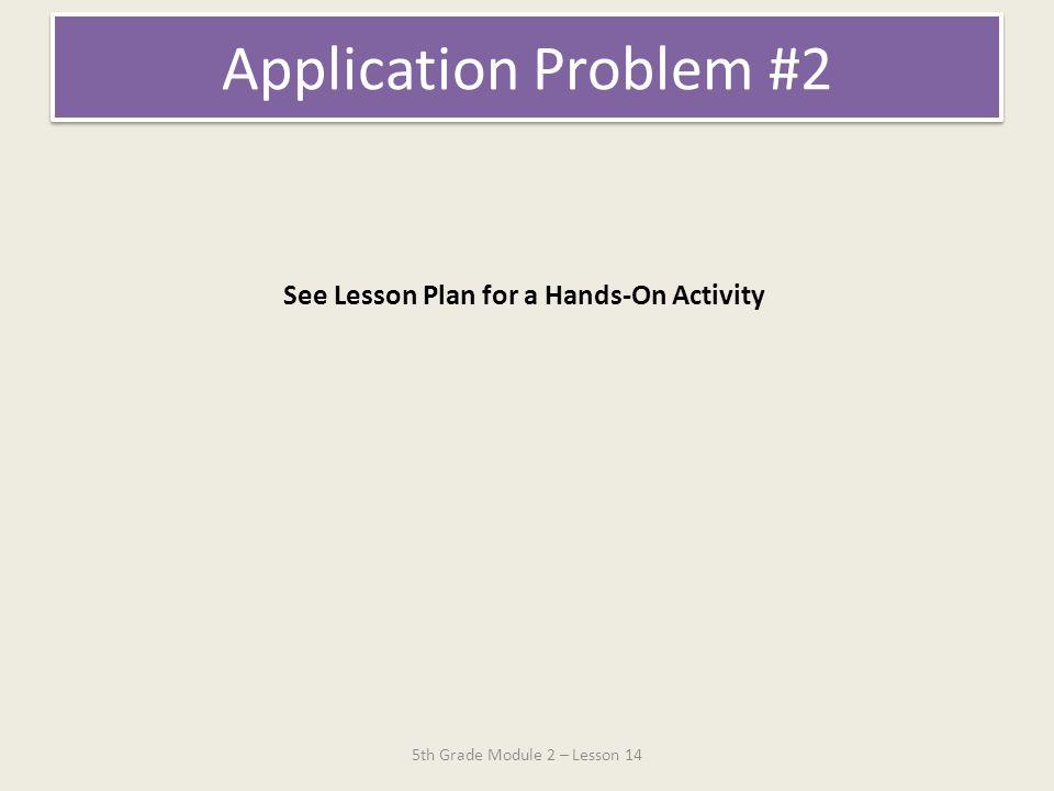 5th Grade Module 2 – Lesson 14