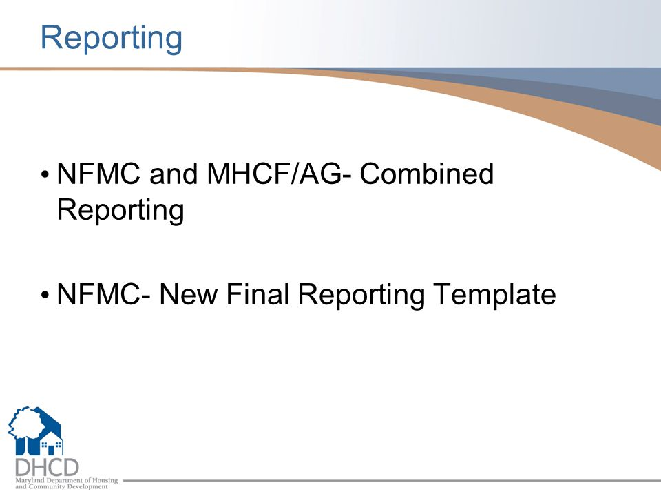 Reporting NFMC and MHCF/AG- Combined Reporting