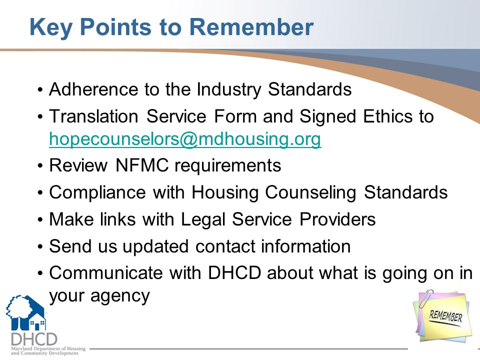 Key Points to Remember Adherence to the Industry Standards