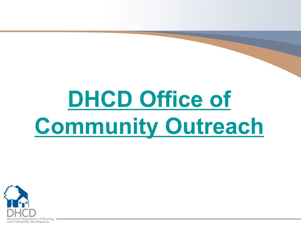 DHCD Office of Community Outreach