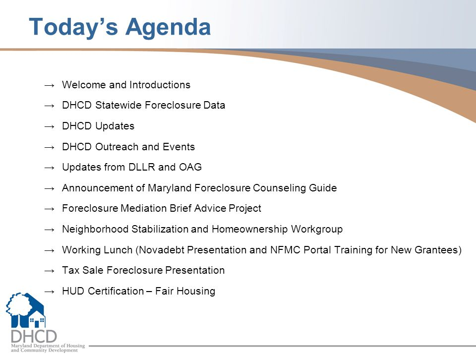 Today's Agenda Welcome and Introductions