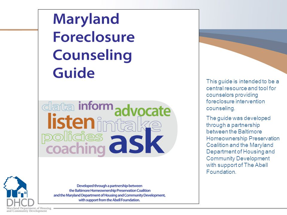 This guide is intended to be a central resource and tool for counselors providing foreclosure intervention counseling.